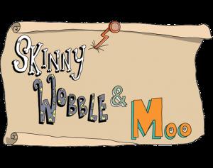 Skinny Wobble & Moo